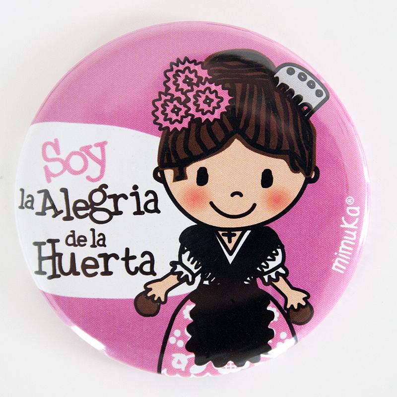 Abrebotellas-imán Huertana Soy la Alegria Rosa